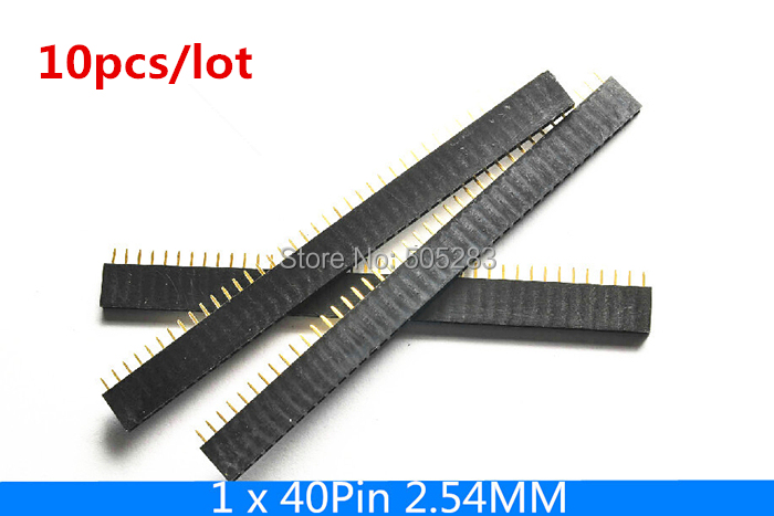 10pcs 40 Pin Single Row Straight Female Connector 1*40Pin 2.54mm Header Connector Socket Strip for BreadBoard HY618*10 10pcs gold plated 40pin 2 54mm female socket single row pin header strip rohs