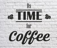 Time for Coffee Shop sticker Window Lettering Wall art sign Takeaway decor