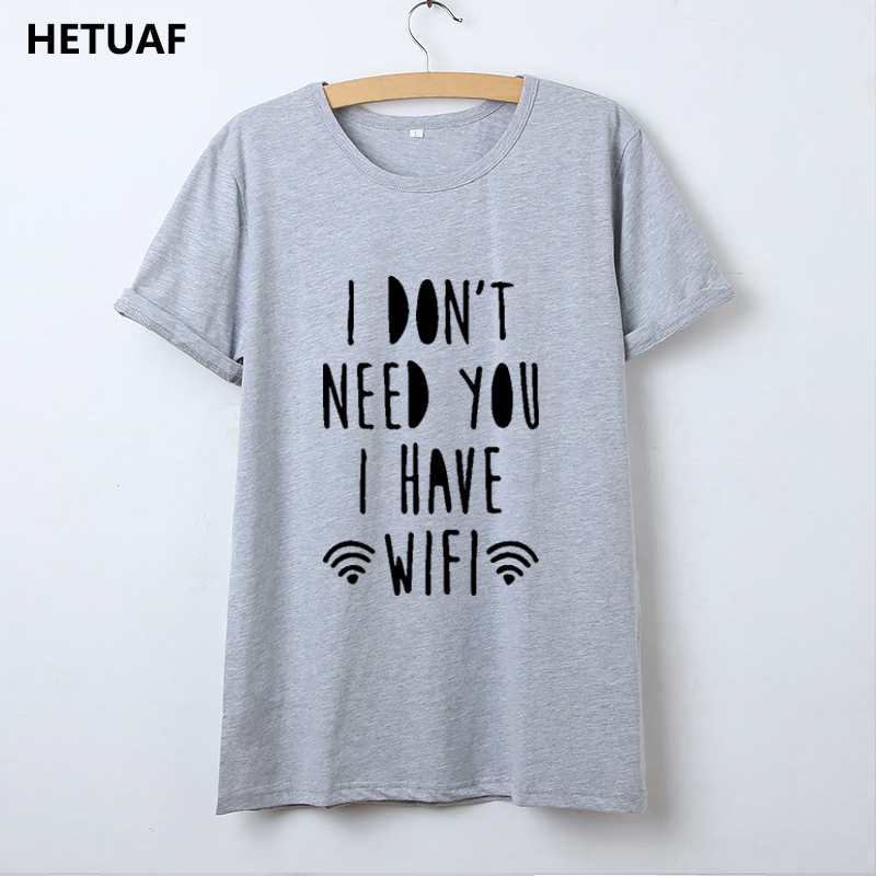 HETUAF I Have Wifi T Shirt Women Summer Funny Woman Tshirt Top Hipster  Tumblr Tee Shirt Femme Graphic Ulzzang Camisetas Mujer-in T-Shirts from  Women s ... 1a602932cd66