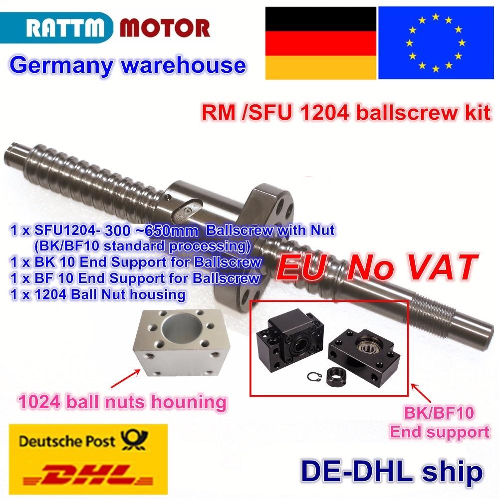 【DE Free VAT】 SFU / RM 1204 Ballscrew - L300/350/400/500/600/650mm+ 1204 Ballnut + BK/BF10 End Support+ Ball Nut Housing For CNC