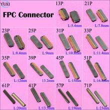 2 шт. гнезда соединителя для ЖК-экрана YuXi, FPC на материнскую плату 13P 21P 23P 25P 31P 35P 39P 45P 51P 61P 41P 57P 71P Pin