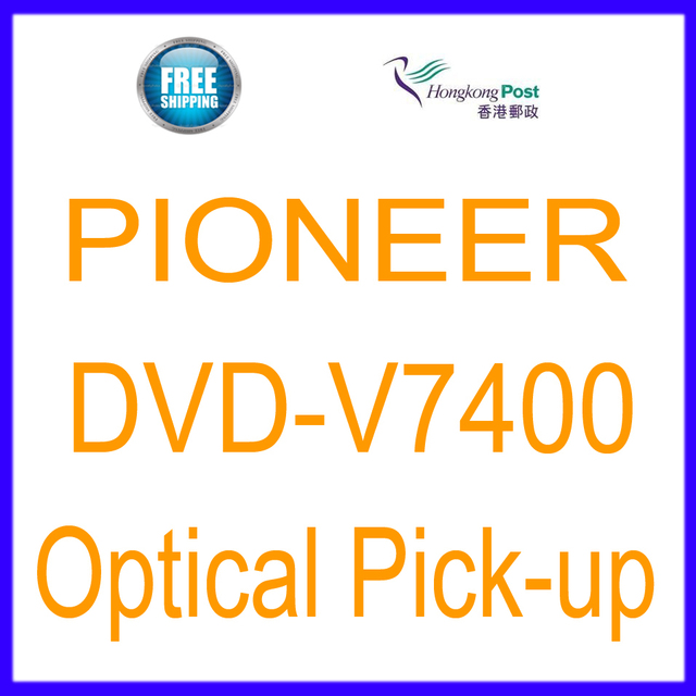 Free Shipping New Optical Pickup Laser Lens  Lasereinheit For Pioneer DVD-V7400 DVD V7400