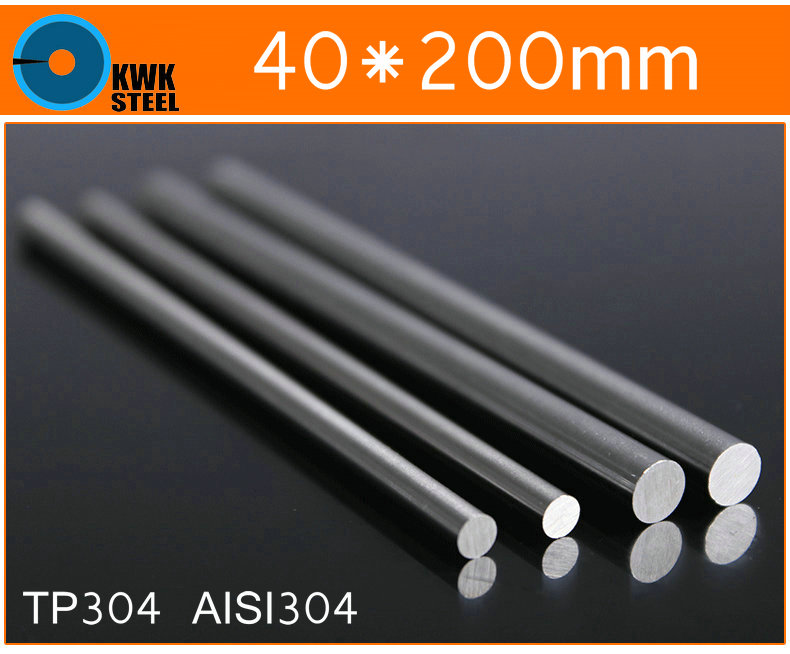 40 * 200mm Stainless Steel Bar TP304 Round Bar AISI304 Round Steel Bar ISO9001:2008 Certified Free Shipping