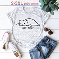T Shirts Fashion Women Cotton gift Female Print Sleeve sexy summer t-shirts Cat Not Today Graphic teestop Round neck Fitness