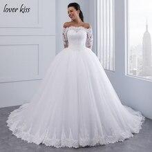 Lover Kiss Vestidos de Noiva Ball Gown Wedding Dress Long Sleeves Wedding Dresses Tulle Vestido de Noiva Casamento Mariage Boda