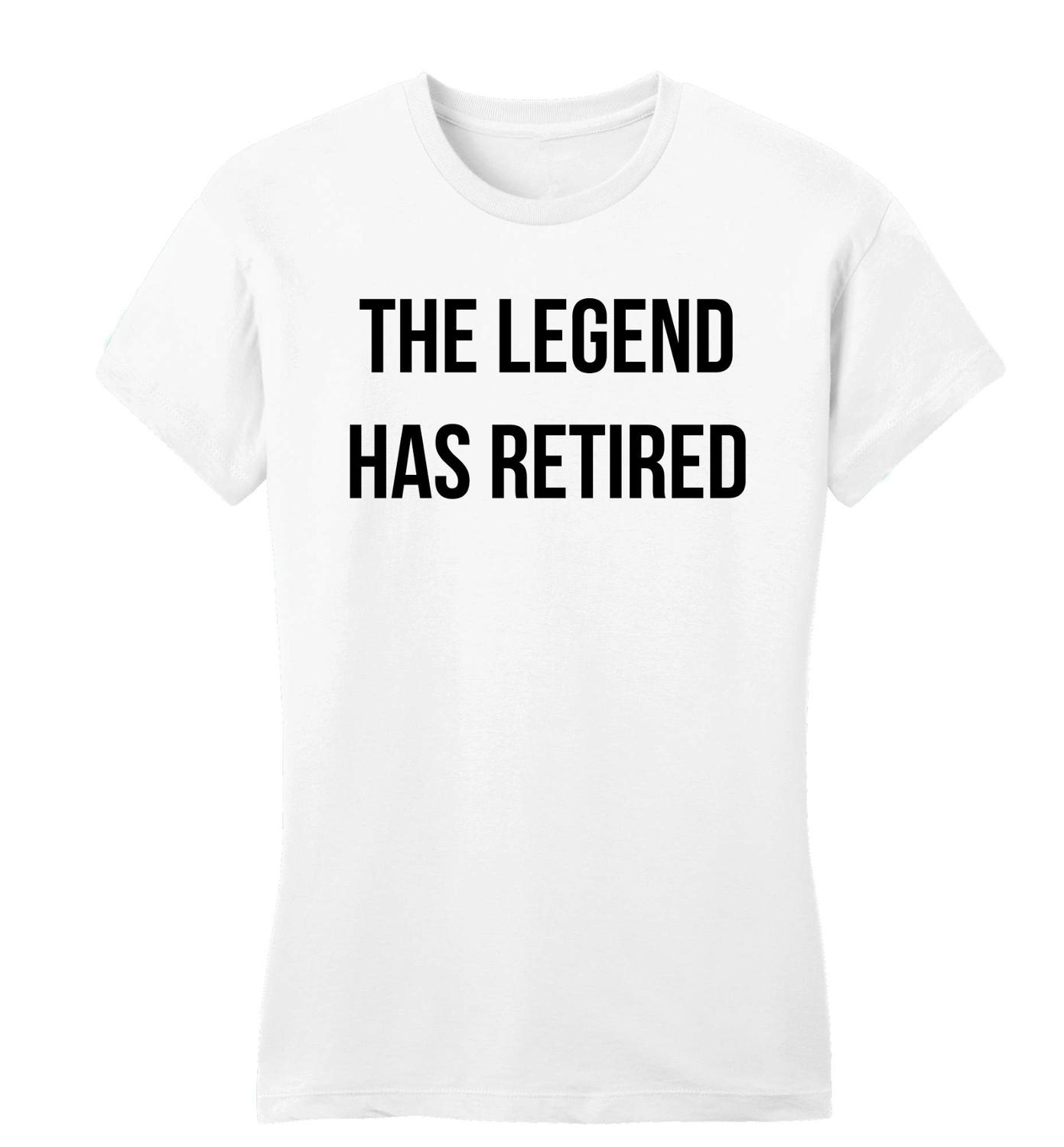8646566f24f US $11.03 8% OFF|Funny Graphic Tees O Neck The Legend Has Retired Juniors  Petite Mothers Day Retirement Gift Women Short New Style Tee Shirt-in ...