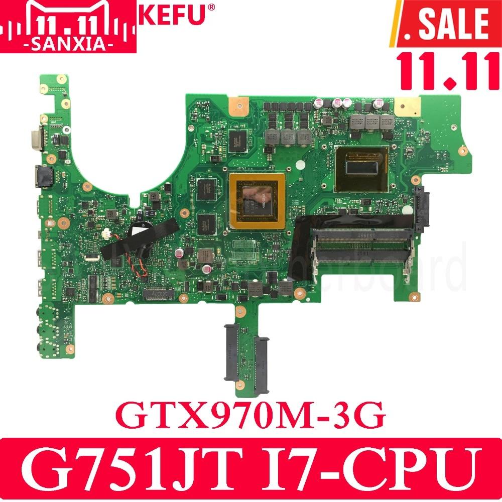 KEFU ROG G751JT Laptop motherboard for ASUS G751JT G751JY G751JL G751J G751 Test original mainboard I7-4710HQ/4720HQ GTX970M oem a42n1403 battery for asus rog g751 g751jt a42lm93 4icr19 66 2 gfx71jy g751jt ch71 g751j bhi7t25