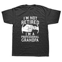 Я не в отставке я профессионал дедушка идея дедушка подарок Новая футболка с коротким рукавом хлопковые футболки Camisetas