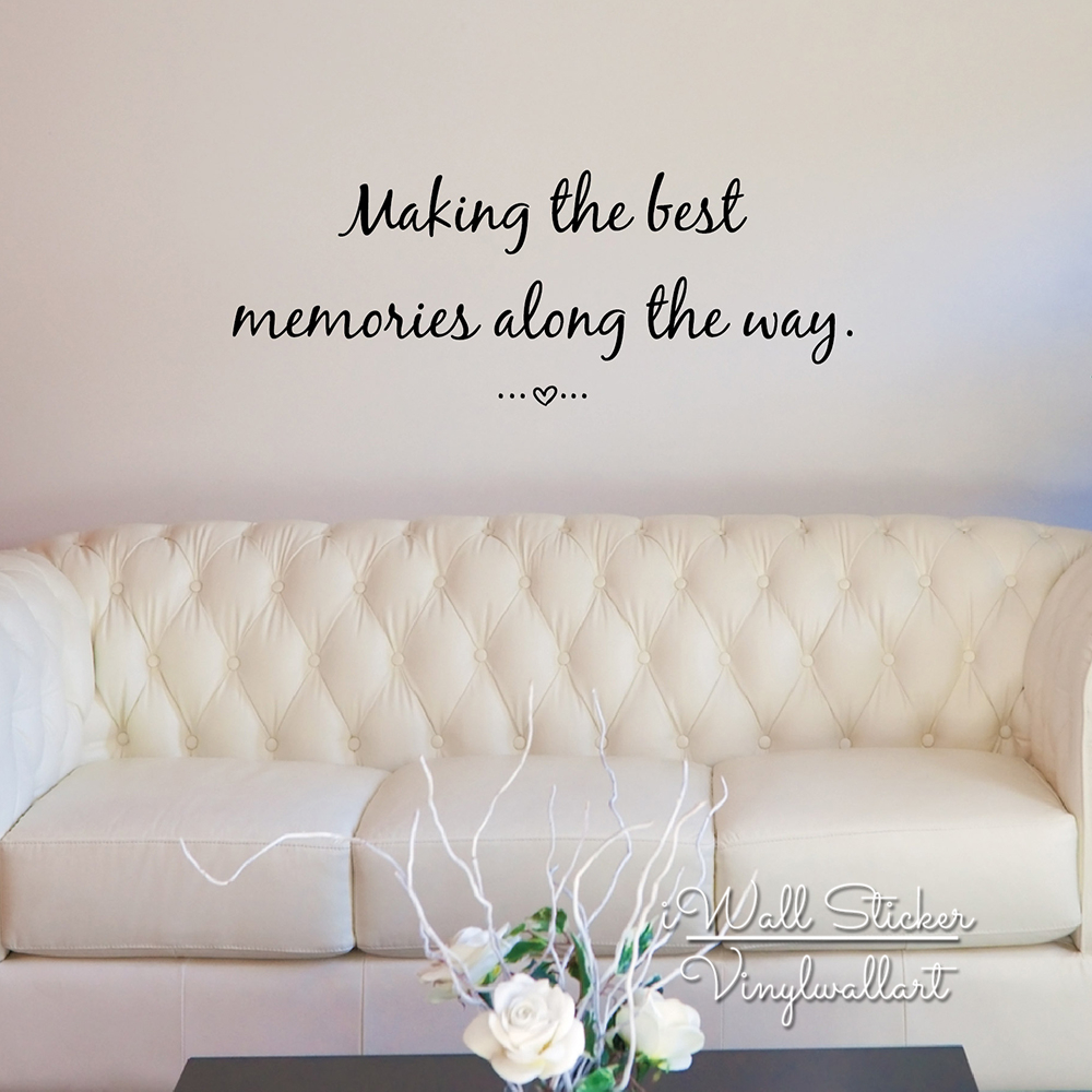 Making The Best Memories Quote Wall Sticker Inspirational Quote Wall
