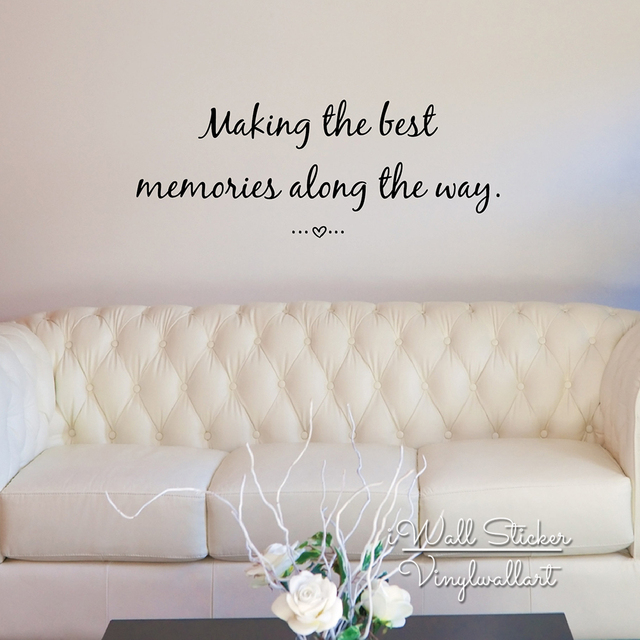 Making The Best Memories Quote Wall Sticker Inspirational Quote Wall Decal Love  Quotes Easy Wall Art
