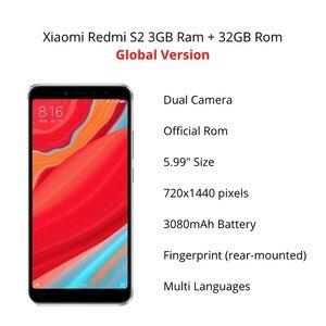 Image 3 - Глобальная версия Xiaomi Redmi S2 32GB ROM 3GB ROM (1 год гарантии продавца) новый комплект и запечатанная коробка