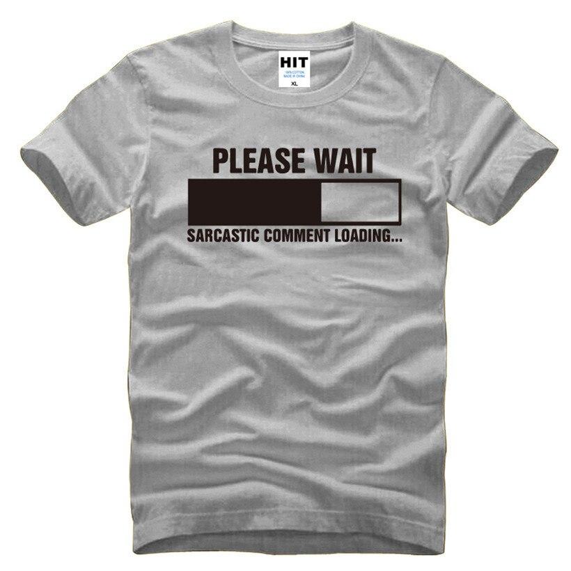 Comentário sarcástico Carregamento Nerd Do Geek T-Shirt Engraçado T Camisa dos homens para Os Homens 2016 Algodão de Manga Curta Casuais Top Tee Camisetas Hombre