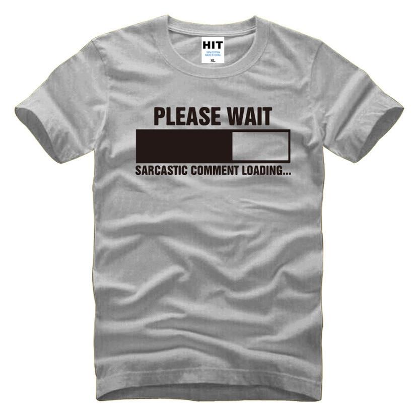 Comentario sarcástico Cargando Geek Nerd hombres camiseta divertida camiseta para hombre 2016 de manga corta de algodón Top Casual Camisetas Hombre