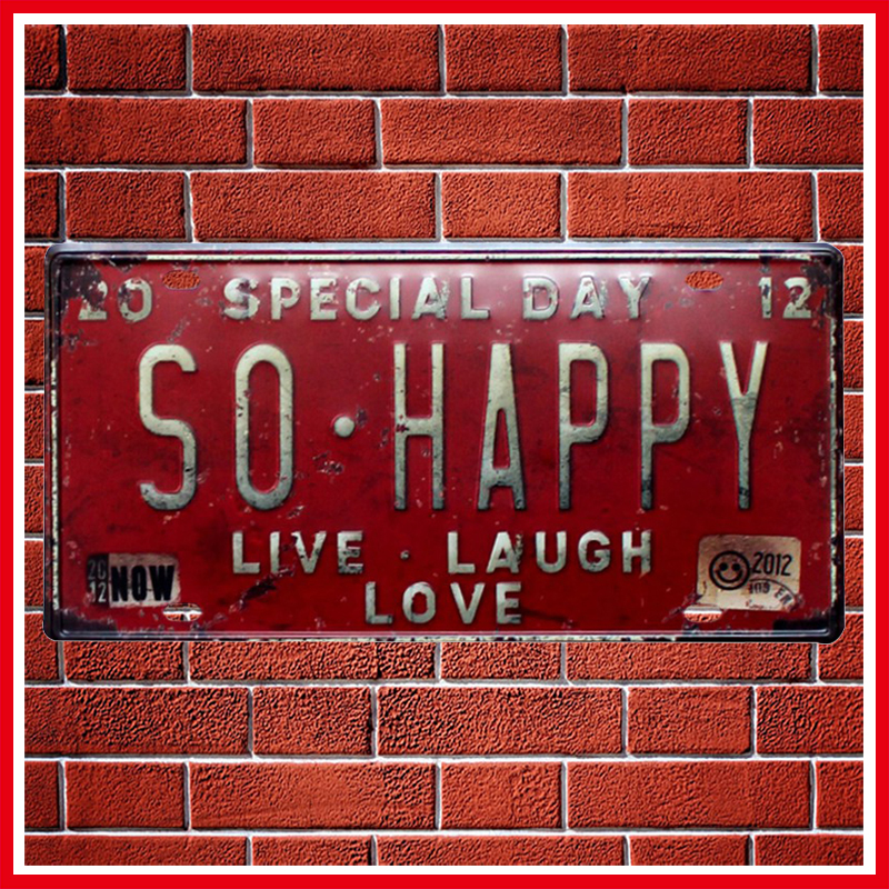 New SO HAPPY Car License Metal Plate Vintage Home Decor Tin Sign BarPubHotel Decorative Metal Sign Art Painting Metal Plaque