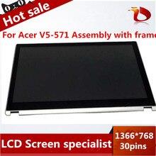 Free shipping 15.6 lcd touch screen For Acer Aspire V5-531 V5-531P V5-571 V5-571P V5-571PG MS2361 lcd assembly