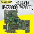 Austausch!!! GL753VD motherboard Für ASUS GL753VE GL753V GL753 laptop mainboard test OK GTX1050/4 GB i5-7300HQ i7-7700HQ