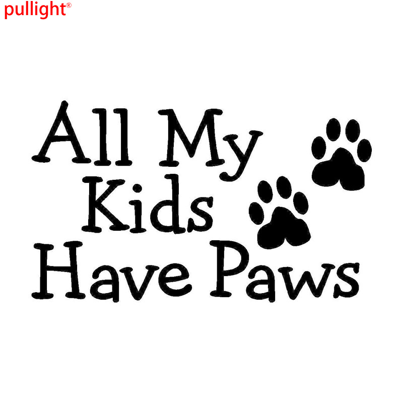 16.5*9.8CM ALL MY KIDS HAVE PAWS Dog Cat Pet Car Decals Funny Window Glass Decorative Stickers