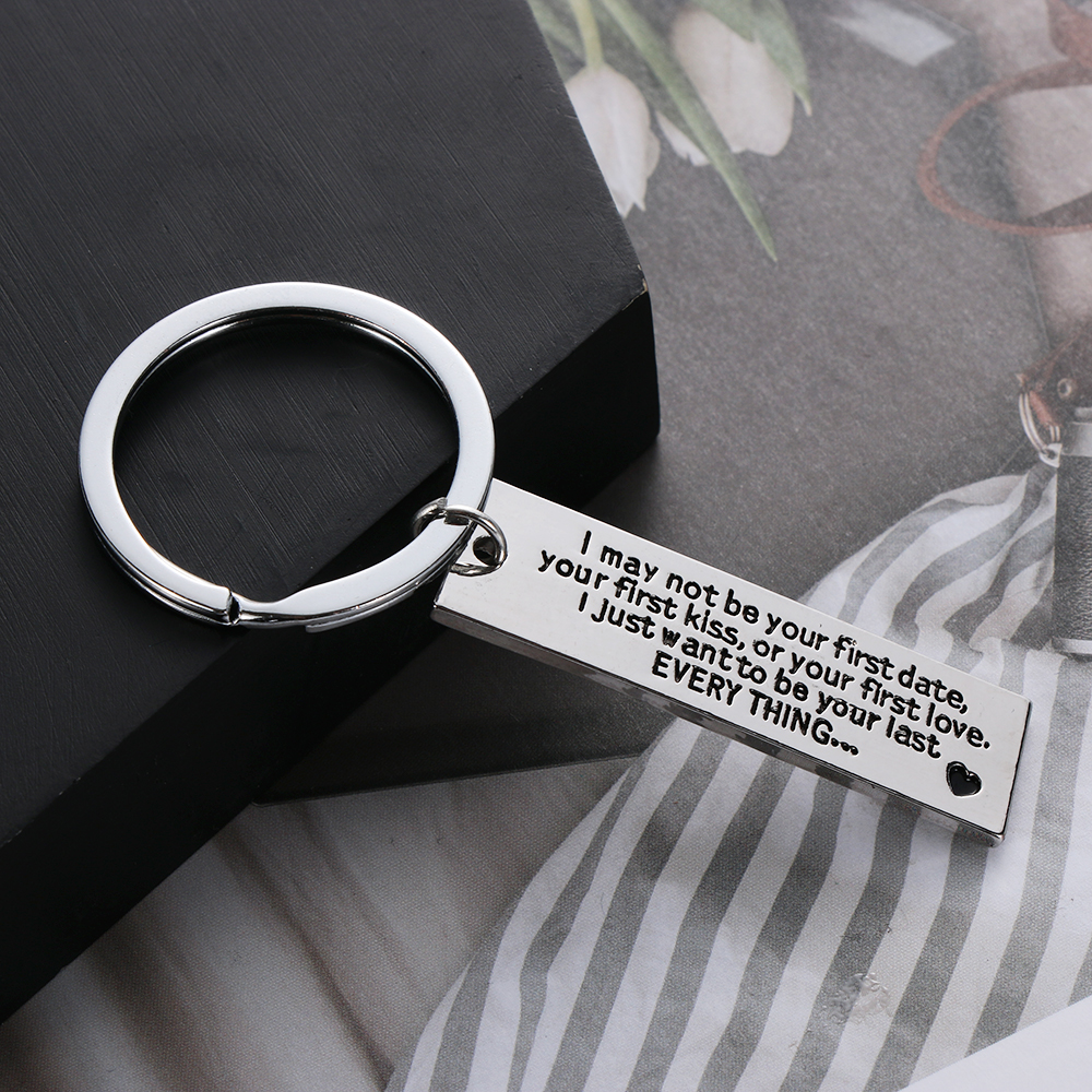 Girlfriend/Boyfriend Keychain I May Not Be Your First Date Your First Kiss Metal Key Chain Keyring For Couples Jewelry Gift Key