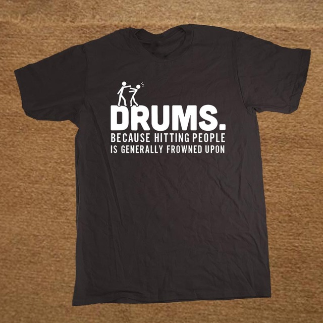 b1d82caf Brand Clothing Drummer Drums Hitting People Percussion Funny T Shirt Tshirt  Men Short Sleeve T-shirt Top Tees Camiseta