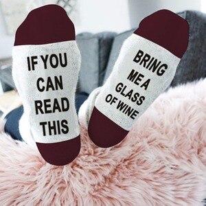 Heißer Verkauf! Humor worte gedruckt socken Wenn sie dieses lesen Bring Me ein Glas Wein Baumwolle casual socken unisex socken kostenloser versand