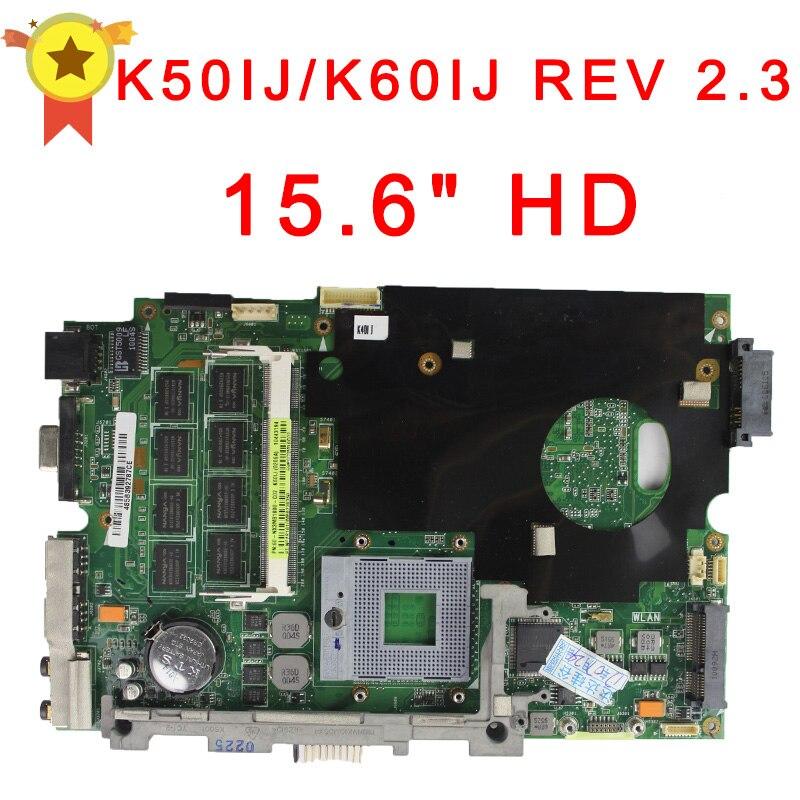 все цены на  Motherboard For ASUS K50IJ K60IJ laptop motherboard REV 2.3 100% Testado boa Garantia 60 dias  онлайн