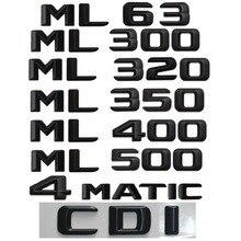 For Mercedes Benz ML Class ML63 AMG ML300 ML320 ML350 ML400 ML500 4MATIC Trunk Rear Emblem Badge Chrome Letters Emblems