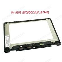 새로운 오리지널 14 아수스 VIVOBOOK 플립 14 TP401 TP401N lcd 디스플레이 터치 스크린 lcd 어셈블리 프레임