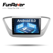 Funrover Android 8.0 Car Dvd Gps multimedia Player For Hyundai Verna Solaris Accent 2017-18 Radio Navigation Wifi tape recorder