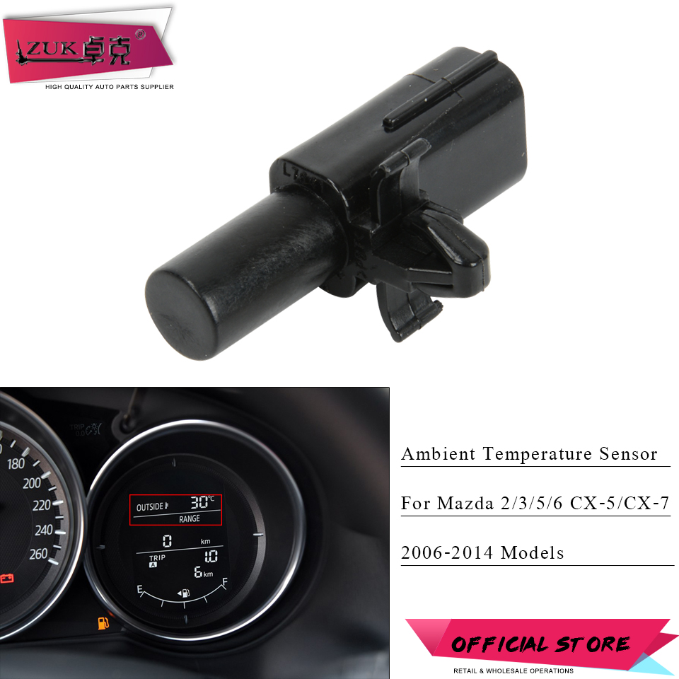 ZUK Auto Car Ambient Outdoor Air Temperature Sensor For Mazda 2/3/5/6 CX-5 CX-7 2006 2007 2008 2009 2010 2011 2012 2013 2014