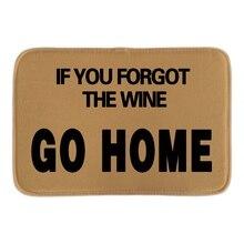 Lustige Welcom Fußmatten Gedruckt Mit Wenn Sie Fogot Der Wein Gehen Haus  Indoor Outdoor Tür Fußmatten Kurze Plüsch Bad Matten