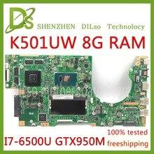 Kefu K501UW для ASUS K501UX K501UB материнская плата для ноутбука K501UX DDR3 8 GB Оперативная память платы i7-6500U с GTX950M Графика карты