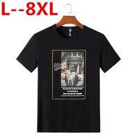 Plus 8XL 6XL 5XL 4XL New Brand Clothing Men T shirt Swag T Shirt Cotton Print Men T shirt Homme Fitness Camisetas Hip Hop Tshirt