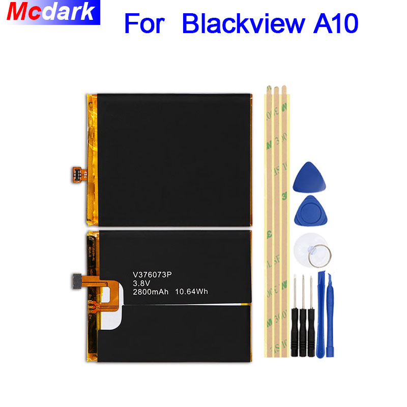 Mcdark 2800mAh Battery For Blackview A10 Batterie Bateria Accumulator AKKU ACCU PIL Mobile Phone+ToolsMcdark 2800mAh Battery For Blackview A10 Batterie Bateria Accumulator AKKU ACCU PIL Mobile Phone+Tools