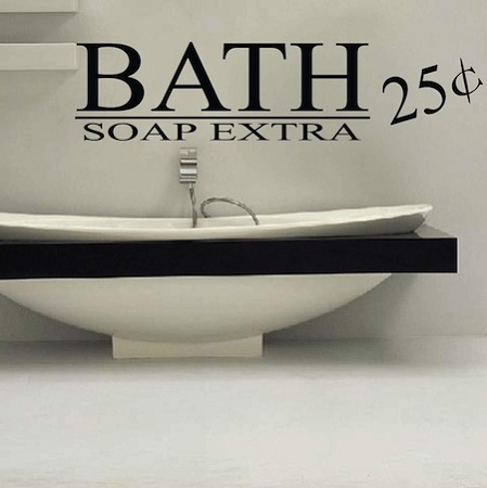 Bath Extra Soap 25c Vinyl Home Decor Wall Decal