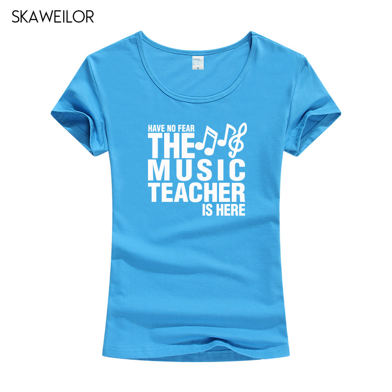 Have No Fear The Music Teacher Is Here T Shirt Novelty Funny T shirt Women Clothing Casual Short Sleeve Tops Tees Female in T Shirts from Women 39 s Clothing