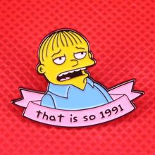 Simpsons dello smalto pin che è così 1991 Ralph Winchester distintivo cute cartoon internet meme spilla perni di cultura pop divertente anime regalo(China)