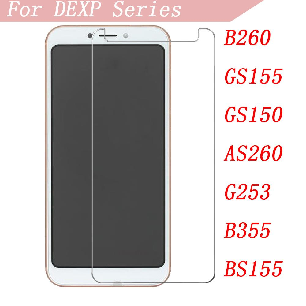 Smartphone 9H Tempered Glass For DEXP B260 GS155 GS150 AS260 G253 B355 BS155 Protective Film Screen Protector Cover Phone