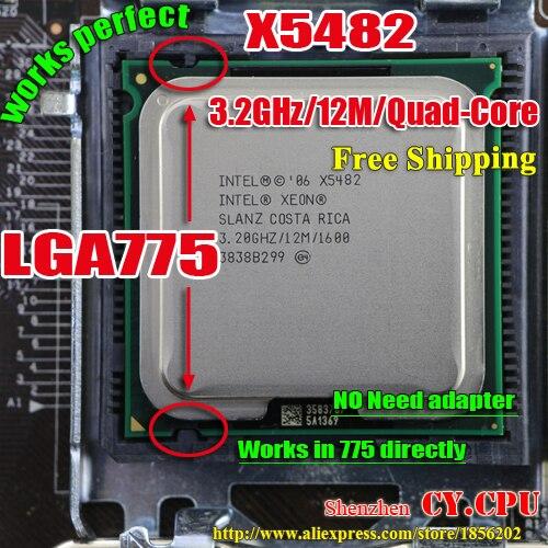 Intel Xeon x5482 3.2 ГГц/12 м/1600 мГц/Процессор равно LGA775 Core 2 quad Q9650 q9550 Процессор, работает на LGA775 плата нет необходимости адаптер