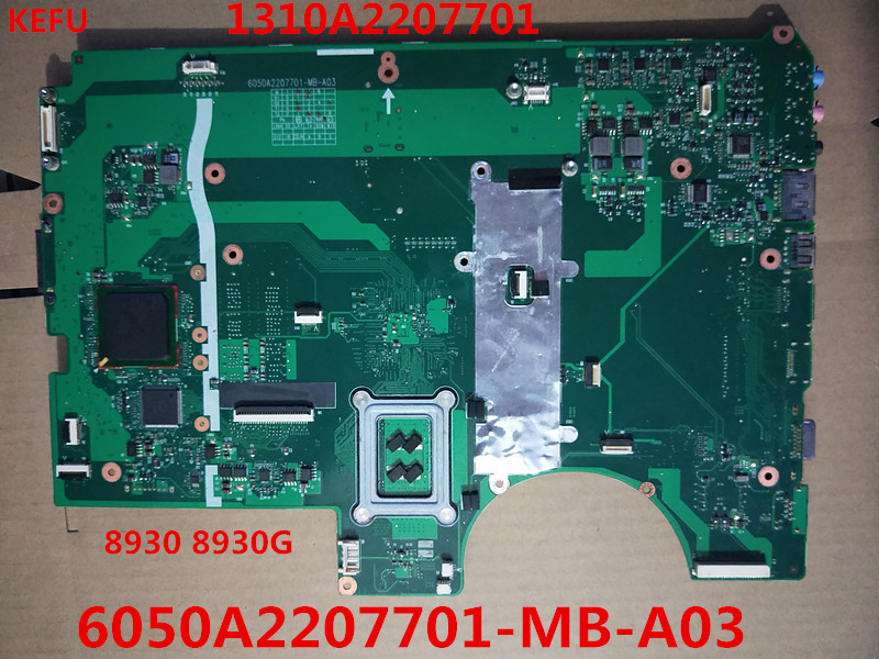 KEFU 1310A2207701 For Acer 8930 8930G 6050A2207701 MB A03