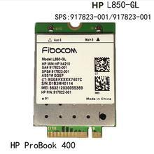 4G карты для Fibocom L850-GL LT4210 M.2 LTE-FDD/LTE-TDD/WCDMA 4G cat9 беспроводной модуль для hp probook 430 440 450 G5 ноутбук