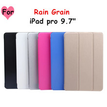 Rain Grain Tri Fold PU Leather Case For 2016 NEW Pad pro 9 7 Flip Cover
