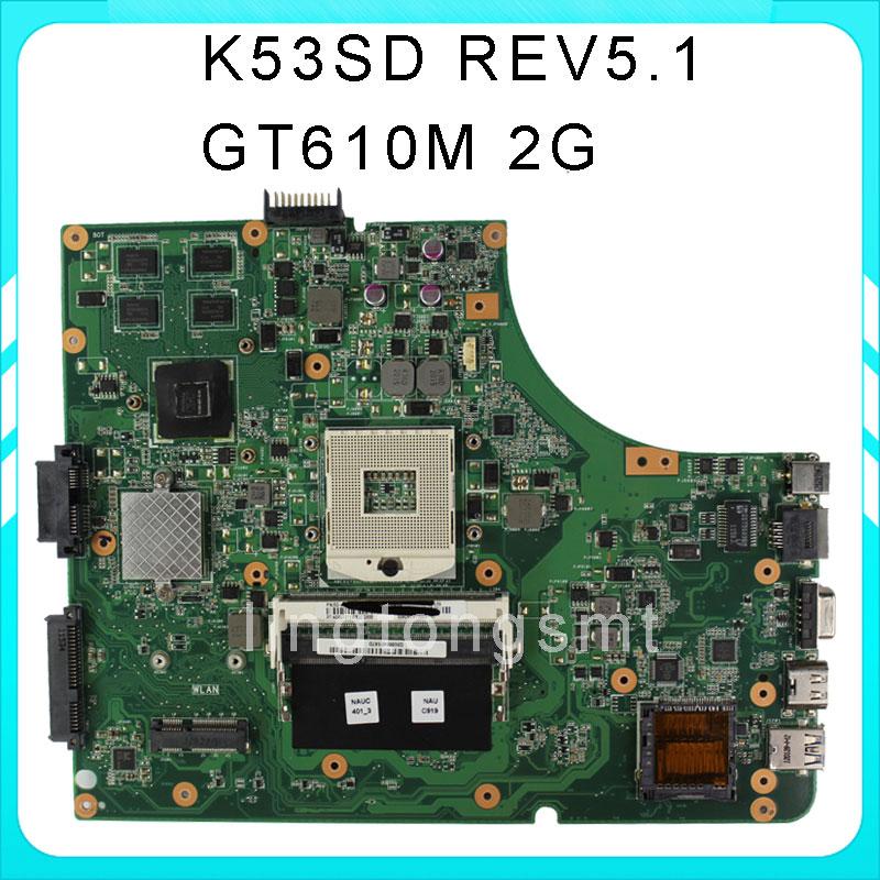 Original K53SD for ASUS motherboard K53SD REV5.1 Mainboard DDR3 PGA 989 N13M-GE1-S-A1 GT610M 2GB 100% tested n56vb motherboard n56vm rev2 3 mainboard gt740 4g ddr3 pga 989 fit n56vm n56vj n56vz 100% tested