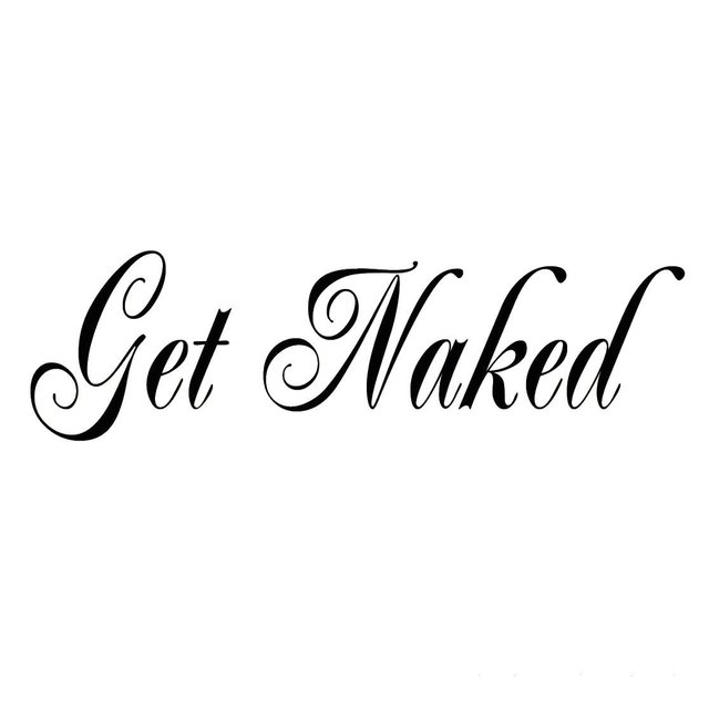 D114 Get Naked Decal Vinyl Wall Quote Saying Bathroom Shower Bath Design  Tub Home Decor Sticker Part 53