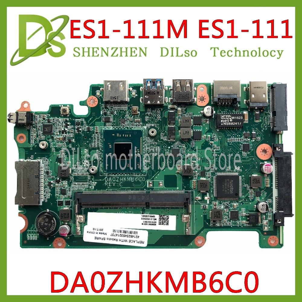 KEFU DA0ZHKMB6C0 Mainboard for Acer Aspire ES1-111 E3-112 V3-112P Laptop motherboard DDR3 Celeron Processor work 100% originalKEFU DA0ZHKMB6C0 Mainboard for Acer Aspire ES1-111 E3-112 V3-112P Laptop motherboard DDR3 Celeron Processor work 100% original