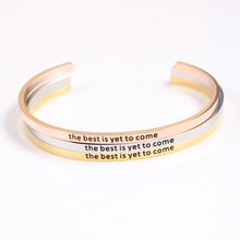 the best is yet to come Stainless Steel Engraved Positive Inspirational Quote fashion Cuff Mantra Bracelet Bangle Best Gift