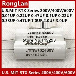 [SA] США MIT RTX серии конденсатор лихорадки 200 V/400 V/600 V 0,01 0,022 0,47 0,1 0,22 0,33 на возраст 1, 2, 3, мкФ импортный конденсатор лихорадки -- 5 шт./лот