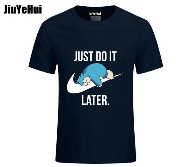 Just Do it Later Pokemon T-Shirt Reality Game Snorlax t shirt funny t shirt men clothing camisetas hombre short sleeve t-shirt 3