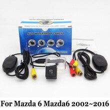 Авто Камера Заднего вида Для Mazda 6 Mazda6 2002 ~ 2012/RCA AUX проводной Или Беспроводной Камеры/HD CCD Автомобиля Ночного Видения Парковочная Камера
