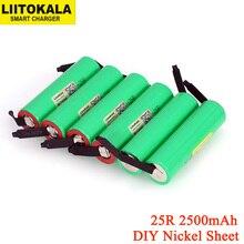 6ピース/ロットliitokala新オリジナル18650 2500mahバッテリINR1865025R 3.6v放電20A専用パワーバッテリー + diyニッケルシート