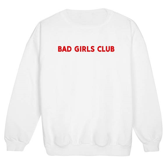 3820007a392b bad girls club sweatshirt tumblr hipster swag fashion grunge Jumper girl power  Jumper tumblr women fashion pullovers casual tops